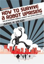 How-to-Survive-a-Robot-Uprising